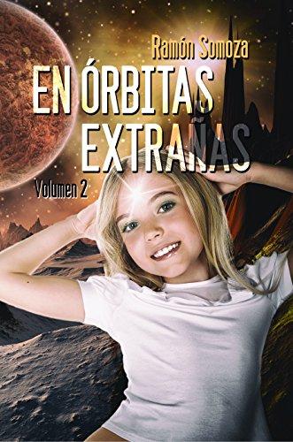 En órbitas extrañas: Volumen 2 (En orbitas extrañas - Volúmenes)