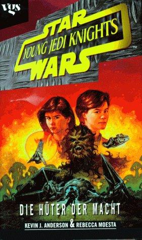 Star Wars, Young Jedi Knights, Die Hüter der Macht