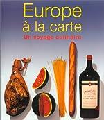 Europe à la Carte - Un Voyage culinaire de Michael Ditter