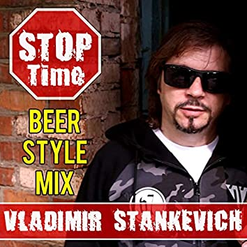 Stop Time! (Beer Style Mix)