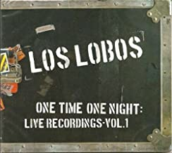 One Time One Night: Live Recordings 1 by Los Lobos (2014-01-01)