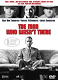 The Man Who Wasn't There - Billy Bob Thornton