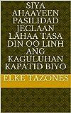 siya ahaayeen pasilidad jeclaan lahaa tasa din oo Linh Ang kaguluhan Kapatid biyo (Italian Edition)