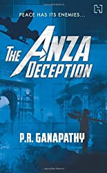 The Anza Deception by P R Ganapathy or Guns