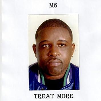Treat More