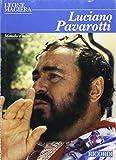 Luciano Pavarotti (Metodo e mito)