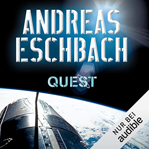Quest                   By:                                                                                                                                 Andreas Eschbach                               Narrated by:                                                                                                                                 Sascha Rotermund                      Length: 17 hrs and 22 mins     Not rated yet     Overall 0.0