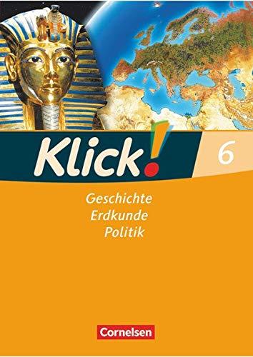 Klick! Geschichte, Erdkunde, Politik - Westliche Bundesländer - 6. Schuljahr: Arbeitsheft