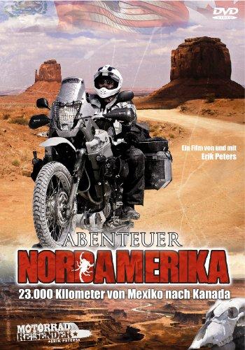 Abenteuer Nordamerika – 23.000 Kilometer von Mexiko nach Kanada