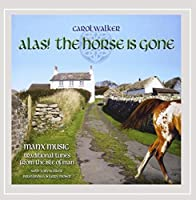 Alas! the Horse Is Gone-Manx Music/Traditional Tun