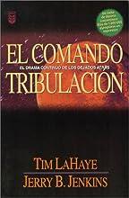 El Comando Tribulaci�n (Left Behind, #2)