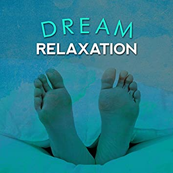 Dream Relaxation