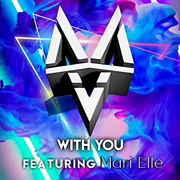 With You (feat. Mari Elle)