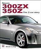 Nissan 300zx 350z: The Z-Car Story