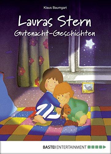 Lauras Stern Gutenacht-Geschichten (Einschlafen mit Laura 1)