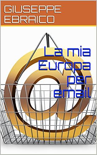 La mia Europa per email
