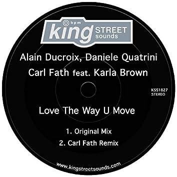 Love The Way U Move
