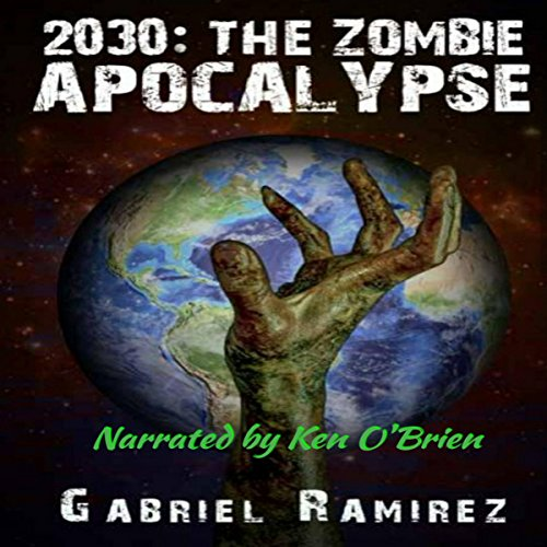 2030: The Zombie Apocalypse audiobook cover art