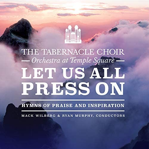 The Tabernacle Choir at Temple Square & Orchestra at Temple Square