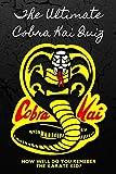 The Ultimate Cobra Kai Quiz: How Well Do You Remeber The Karate Kid?: Cobra Kits Trivia