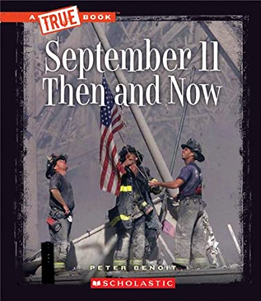September 11, 2001: Then and Now (True Books: American History (Paperback))