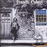 Songtexte von Francis Cabrel - Les Murs de poussière