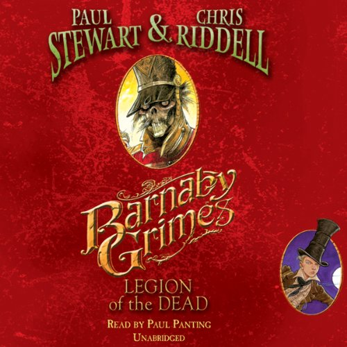 Legion of the Dead     Barnaby Grimes, Book 3              By:                                                                                                                                 Paul Stewart,                                                                                        Chris Riddell                               Narrated by:                                                                                                                                 Paul Panting                      Length: 3 hrs and 30 mins     Not rated yet     Overall 0.0