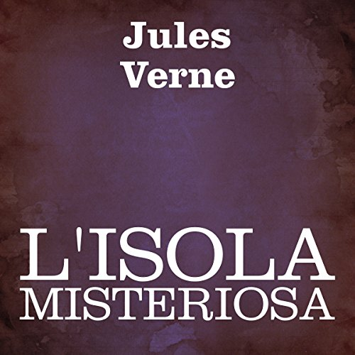 L'isola misteriosa [The Mysterious Island] audiobook cover art