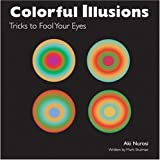 Colorful Illusions: Tricks to Fool Your Eyes