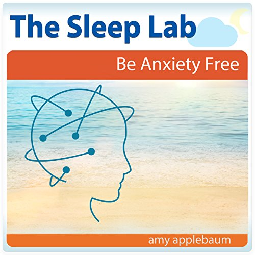 Be Anxiety Free with Hypnosis and Meditation audiobook cover art
