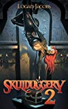 Skulduggery 2: Building a Criminal Empire