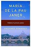 Pasiones romanas (Autores Españoles e Iberoamericanos)