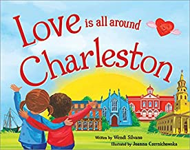 Love Is All Around Charleston