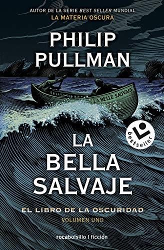 La bella salvaje: El libro de la oscuridad. Volumen I (Best seller / Ficción)