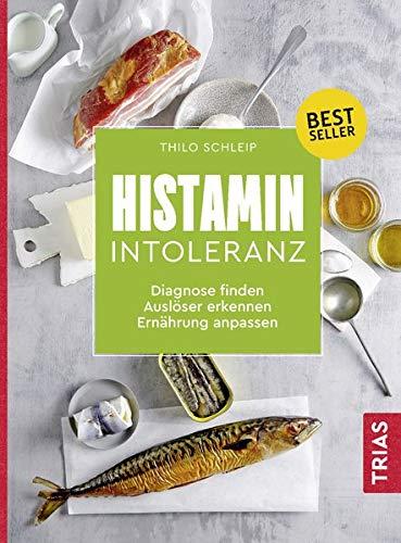 Histamin-Intoleranz: Diagnose finden, Auslöser erkennen, Ernährung anpassen