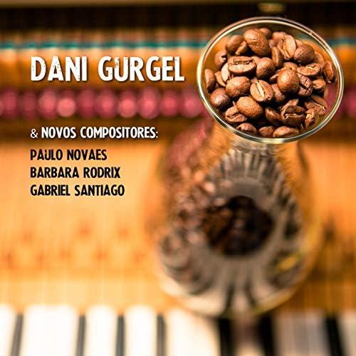 Dani Gurgel feat. Gabriel Santiago, Paulo Novaes & Barbara Rodrix