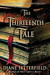 "The Thirteenth Tale by Diane Setterfield won my ""Book Oscar"" for best heroine!"