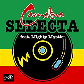 Selecta (feat. Mighty Mystic)