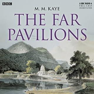 The Far Pavilions                   Autor:                                                                                                                                 M. M. Kaye                               Sprecher:                                                                                                                                 Vineeta Rishi,                                                                                        Blake Ritson,                                                                                        Ayesha Dharker                      Spieldauer: 4 Std. und 33 Min.     4 Bewertungen     Gesamt 4,5