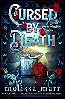 Cursed by Death: A Graveminder Novel by [Melissa Marr]