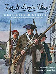 Let it Begin Here - American Revolution Picture books for kids