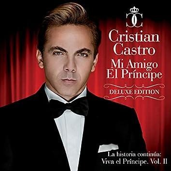 Mi Amigo El Príncipe  (La Historia Continúa: Viva El Príncipe Vol II) (Deluxe Edition)