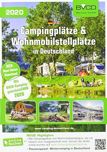 Campingplätze & Wohnmobilstellplätze in Deutschland 2020: BVCD-Campingführer Deutschland 2020