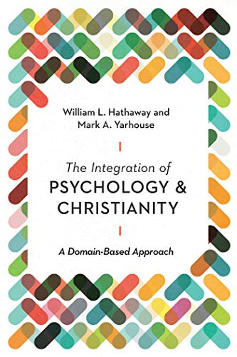 The Integration of Psychology and Christianity: A Domain-Based Approach (Christian Association for Psychological Studies Books) (English Edition)