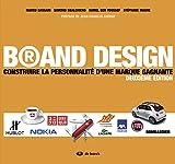 Brand design construire la personnalité d'une. Marque gagnante - Format Kindle - 29,75 €