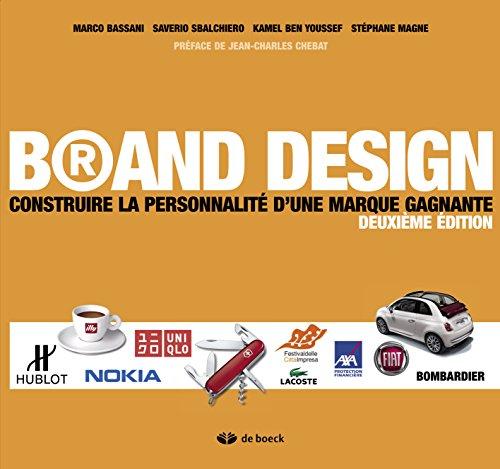 Brand design construire la personnalité d'une. Marque gagnante (Hors collection Gestion)