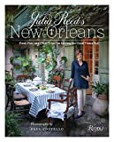 Julia Reed's New Orleans: Food, Fun, and Field Trips for Letting the Good Times Roll