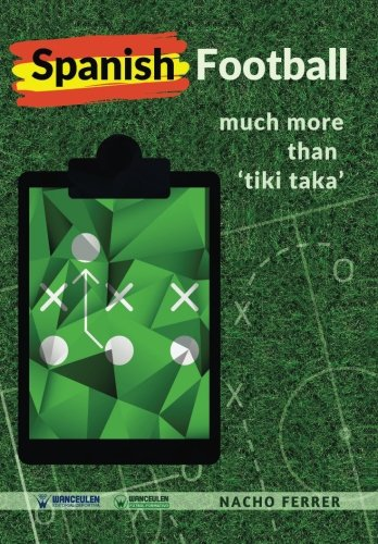 Spanish Football: Much more than