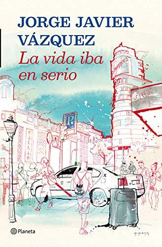 La vida iba en serio eBook: Vázquez, Jorge Javier: Amazon.es ...