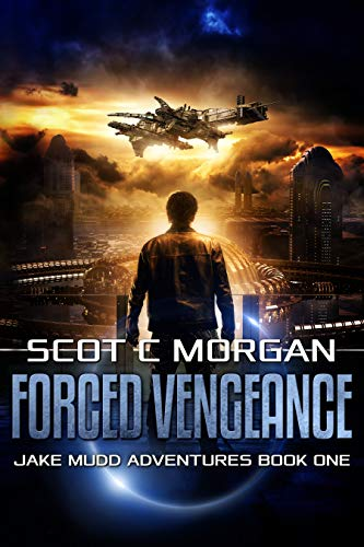Forced Vengeance (Jake Mudd Adventures Book 1) (English Edition)